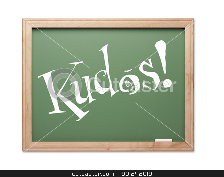 Kudos! Green Chalk Board Series stock photo, Kudos! Green Chalk Board Series on a White Background. by Andy Dean