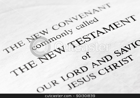 The New Testament stock photo, The New Testament in the christian bible - macro detail by Tyler Olson