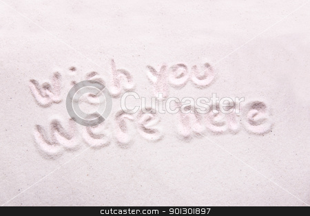Wish You Were Here stock photo, Wish you were here written in luxerious white sand by Tyler Olson
