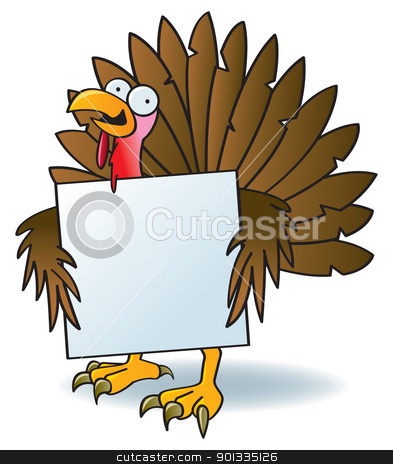 Crazy Turkey With A Sign stock vector clipart, A silly turkey with crazy eyes holding a blank sign. by Jamie Slavy