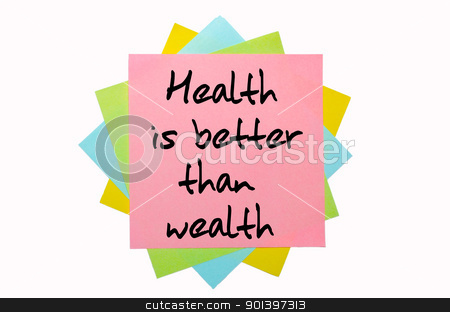 health is better than wealth essays Health essay about health is better than wealth care is a commodity, not a right below are the answers to some of our most frequently asked questions health is.