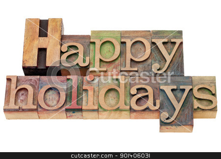 happy holidays in letterpress type stock photo, happy holidays - isolated text in vintage wood letterpress printing blocks by Marek Uliasz