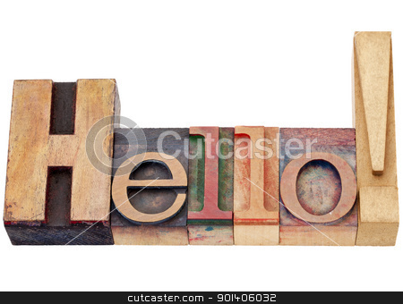 hello in letterpress time stock photo, hello exclamation in isolated vintage wood letterpress printing blocks by Marek Uliasz