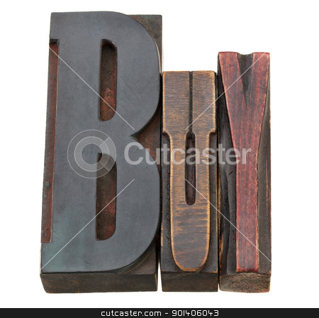 buy word in letterpress type stock photo, buy - isolated world in vintage wood letterpress printing blocks by Marek Uliasz