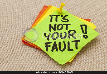 It is not your fault stock photo, Motivational concept - It is not your fault exclamation  - handwriting on a green sticky note against canvas board by Marek Uliasz