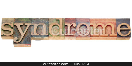 syndrome word in letterpress type stock photo, syndrome - isolated text  in vintage wood letterpress type by Marek Uliasz