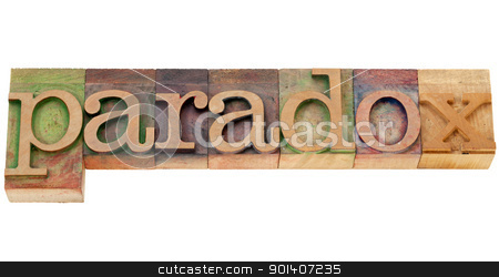 paradox word in letterpress type stock photo, paradox - isolated word in vintage wood letterpress printing blocks by Marek Uliasz