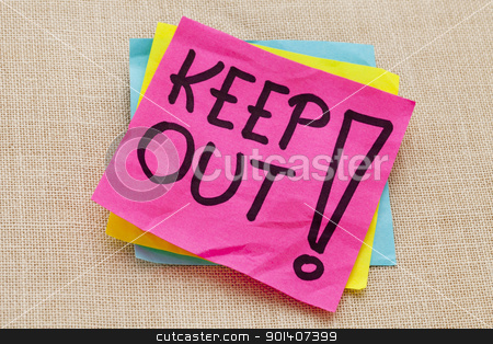 keep out warning stock photo, Keep out warning  - handwriting on a purple sticky note against canvas board by Marek Uliasz