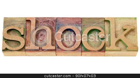 shock word in letterpress type stock photo, shock - isolated word in vintage wood letterpress type by Marek Uliasz