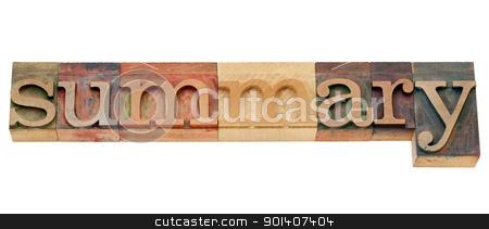 summary word in letterpress type stock photo, summary - isolated word in vintage wood letterpress printing blocks by Marek Uliasz