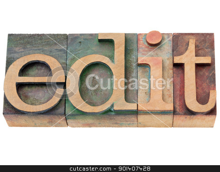 edit - word in letterpress type stock photo, edit  - isolated word in vintage wood letterpress printing blocks by Marek Uliasz