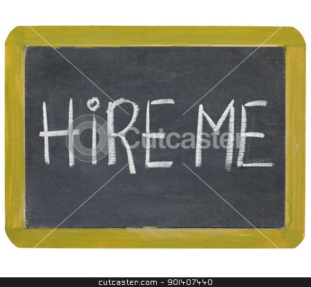 hire me message stock photo, hire me - white chalk handwriting on a small slate blackboard by Marek Uliasz