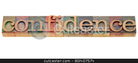 confidence word stock photo, confidence - isolated word in vintage wood letterpress printing blocks by Marek Uliasz