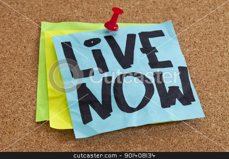 live now reminder stock photo, live now reminder on blue sticky note posted on cork board by Marek Uliasz