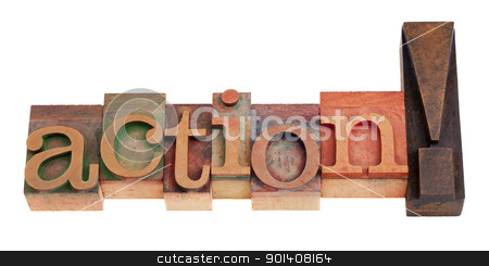 action word in letterpress type stock photo, action exclamation in vintage wood letterpress printing blocks, isolated on white by Marek Uliasz