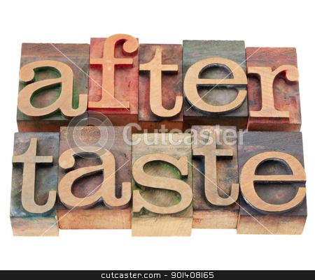 aftertaste word in letterpress type stock photo, aftertaste - isolated word in vintage wood letterpress printing blocks by Marek Uliasz