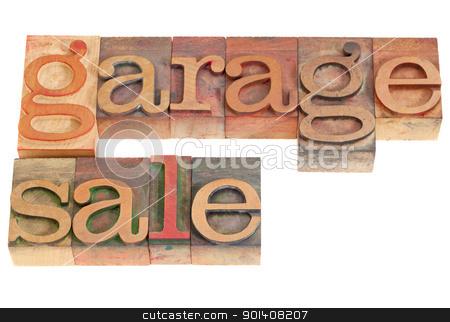 garage sale stock photo, garage sale words in vintage grunge wood letterpress printing blocks, isolated on white by Marek Uliasz