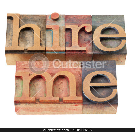 hire me in letterpress type stock photo, hire me - isolated phrase in vintage wood letterpress printing blocks by Marek Uliasz