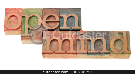 open mind in letterpress type stock photo, open mind receptive to different opinions and ideas - words in vintage wood letterpress printing blocks, isolated on white by Marek Uliasz