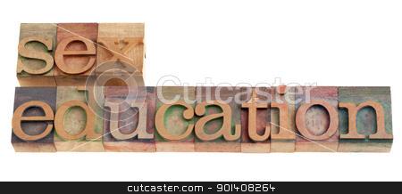 sex education stock photo, sex education headline in vintage wood letterpress printing blocks, isolated on white by Marek Uliasz