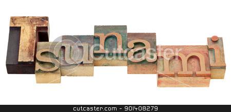 tsunami word in letterpress type stock photo, tsunami  - isolated word in vintage wood letterpress printing blocks by Marek Uliasz