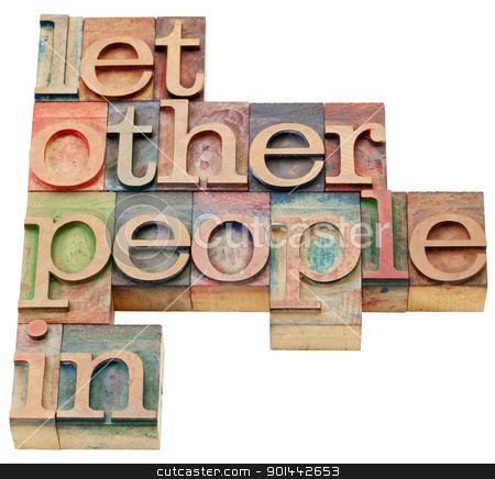 let other people in advice stock photo, let other people in advice - isolated text in vintage wood letterpress printing blocks by Marek Uliasz