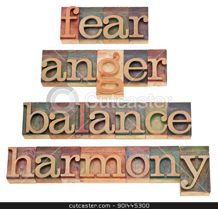 fear, anger, balance, harmony stock photo, fear, anger, balance, harmony - progression of feelings or state of mind - a collage of isolated words in vintage wood letterpress type, stained by color inks by Marek Uliasz