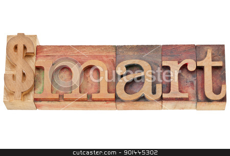 dollar smart word stock photo, dollar smart - financial concept - isolated word in vintage wood letterpress type, stained by color inks by Marek Uliasz