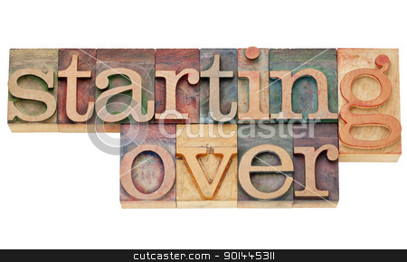 starting over stock photo, starting over - isolated text in vintage wood letterpress printing blocks stained by color inks by Marek Uliasz