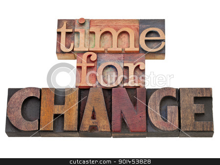 time for change stock photo, time for change - isolated text in vintage wood letterpress type, stained by color inks by Marek Uliasz