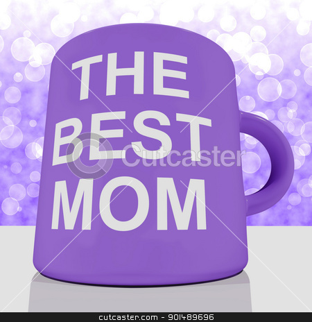 The Best Mom Mug With Bokeh Background Showing A Loving Mother stock photo, The Best Mom Mug With Bokeh Background Showing Loving Mother by stuartmiles
