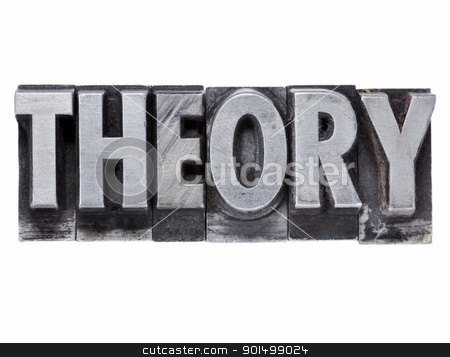 theory word in metal type stock photo, theory - isolated word in grunge vintage metal letterpress printing blocks by Marek Uliasz