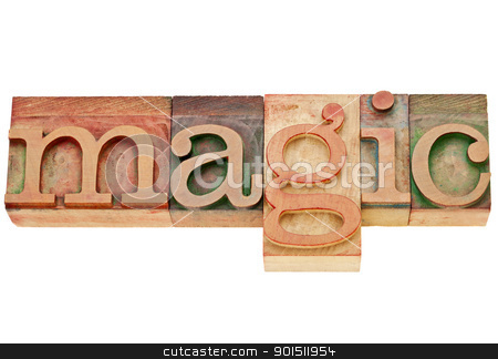 magic word in letterpress type stock photo, magic  - isolated word in vintage wood letterpress printing blocks by Marek Uliasz