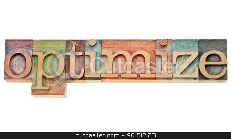optimize - word in letterpress type stock photo, optimize - isolated word in vintage wood letterpress printing blocks stained by colorful inks by Marek Uliasz