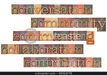 social media 5C concept stock photo, conversation, community, commenting, collaboration, contribution - social media 5C concept - a collage of isolated words in vintage wood lettepress printing blocks by Marek Uliasz