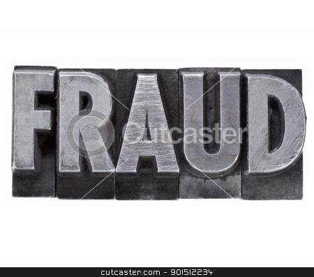 fraud word in metal type stock photo, fraud - isolated word in vintage grunge metal letterpress type by Marek Uliasz