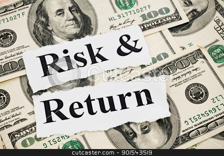 Risk and return words on hundreds US notes stock photo, Risk and return words on hundreds US notes background by Lawren