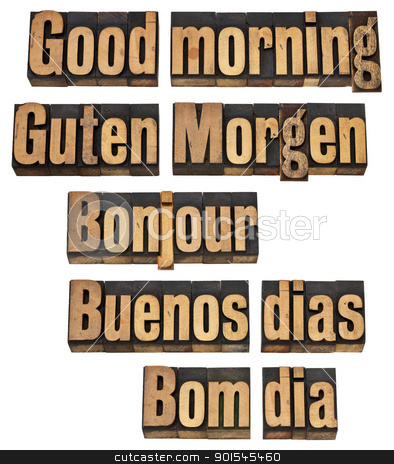 Good morning in five languages stock photo, Good morning in five languages - English, German, French, Spanish and Portuguese - a collage of isolated words in vintage letterpress wood type by Marek Uliasz