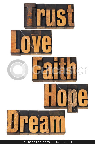 spiritual and motivational words stock photo, trust, love, faith, hope, dream - spiritual and motivational words - vintage letterpress wood type by Marek Uliasz