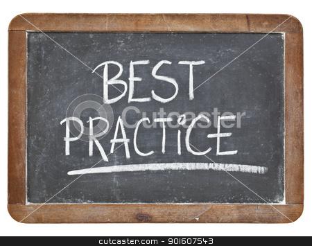 best practice on blackboard stock photo, best practice - white chalk handwriting on isolated vintage slate blackboard by Marek Uliasz