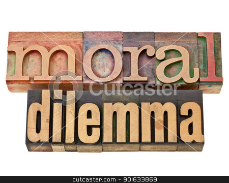 moral dilemma stock photo, moral dilemma - ethics concept - isolated text in vintage letterpress wood type by Marek Uliasz