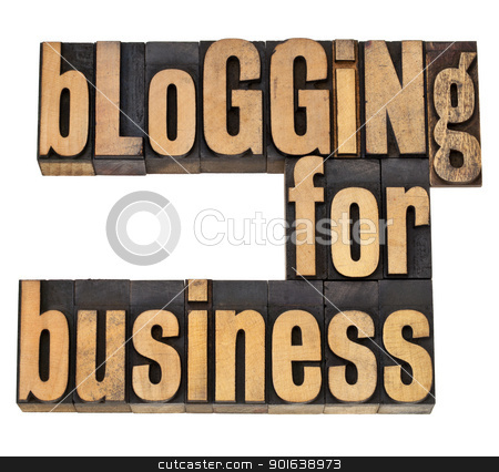 blogging for busines stock photo, blogging for business - internet concept -isolated text in vintage letterpress wood type by Marek Uliasz