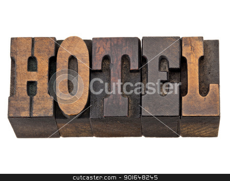 hotel word in letterpress type stock photo, hotel - isolated words in vintage letterpress wood type, French Clarendon font popular in western movies and memorabilia by Marek Uliasz