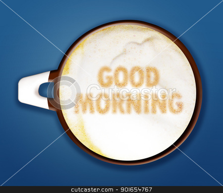 coffee art stock photo, coffee art, A cup of cappuccino with good morning on blue background.  by Designsstock