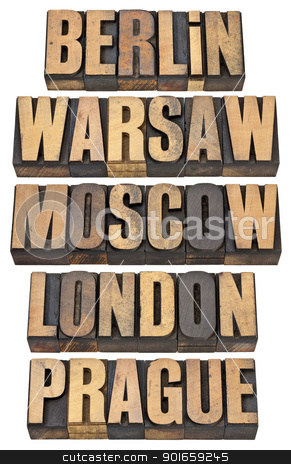 Berlin, Warsaw, Moscow, London and Prague stock photo, Berlin, Warsaw, Moscow, London and Prague - selected capital cities of Europe - a collage of isolated words in vintage letterpress wood type by Marek Uliasz