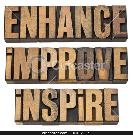 enhance, improve, inspire stock photo, enhance, improve, inspire - a collage of isolated motivational word in vintage letterpress wood type by Marek Uliasz