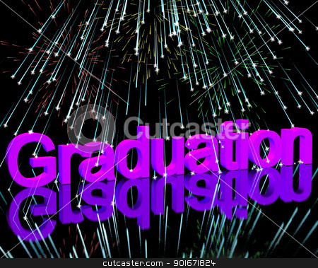 Graduation Word With Fireworks Showing School Or University Grad stock photo, Graduation Word With Fireworks Shows School Or University Graduation by stuartmiles
