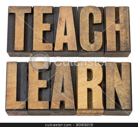 teach. learn - words in wood type stock photo, teach and learn - education concept - isolated words in vintage letterpress wood type by Marek Uliasz