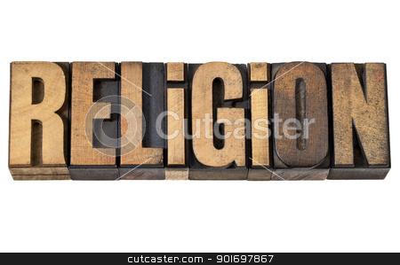 religion word in vintage wood type stock photo, religion - isolated word in vintage letterpress wood type by Marek Uliasz