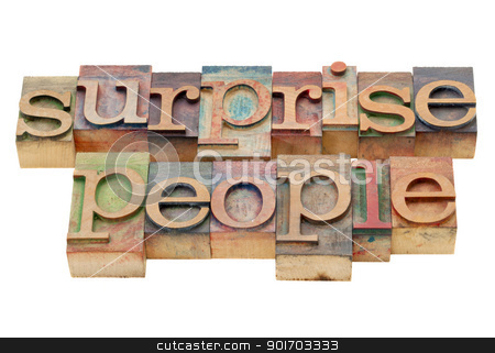 surprise people in wood type stock photo, surprise people - advice - isolated text in vintage letterpress wood type stained by color inks by Marek Uliasz